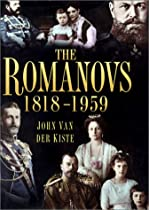 The Romanovs 1818-1959: Alexander II of Russia and His Family