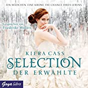 Der Erwählte (Selection 3) | Kiera Cass