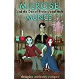 Milrose Munce and the Den of Professional Help (Extended Edition) ~ Douglas Anthony Cooper
