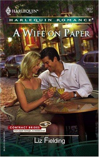 A Wife On Paper (Harlequin Romance), Liz Fielding
