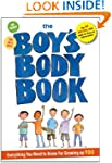 The Boys Body Book: Everything You Ne...