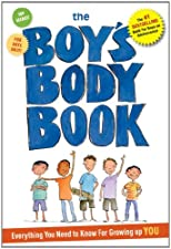 The Boy s Body Book Everything You Need to Know for by Kelli Dunham