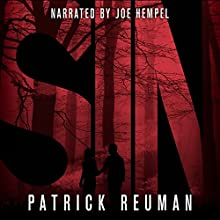Sin Audiobook by Patrick Reuman Narrated by Joe Hempel