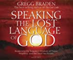 Speaking the Lost Language of God: Aw...