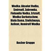Wodka: Absolut Vodka, Smirnoff,