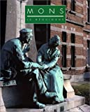 Mons: Le Béguinage (French Edition) (2909283402) by Delaunay, Dominique