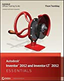 img - for Autodesk Inventor 2012 and Inventor LT 2012 Essentials   [AUTODESK INVENTOR 2012 & INVEN] [Paperback] book / textbook / text book