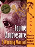 img - for Equine Acupressure: A Working Manual book / textbook / text book