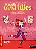 """Afficher """"La Famille trop d'filles Elisa, la ballerine aux grands pieds"""""""
