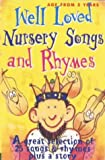Well Loved Nursery Songs and Rhymes (Classic Collection)