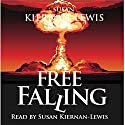 Free Falling: Irish End Games, Book 1 Audiobook by Susan Kiernan-Lewis Narrated by Susan Kiernan-Lewis