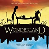 Wonderland, Alice Through a Whole New Looking Glass (Original Broadway Cast Recording)