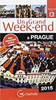 Un Grand Week-End à Prague 2015