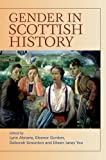 img - for Gender in Scottish History Since 1700 book / textbook / text book