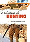 Lifetime of Hunting