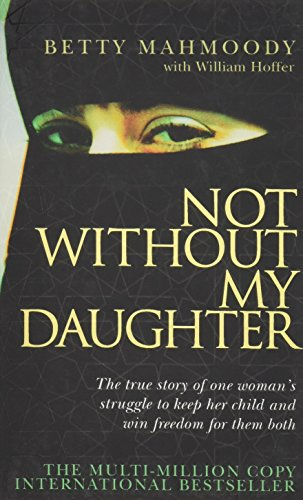 Not Without My Daughter price comparison at Flipkart, Amazon, Crossword, Uread, Bookadda, Landmark, Homeshop18