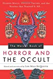 img - for The Weiser Book of Horror and the Occult: Hidden Magic, Occult Truths, and the Stories That Started It All book / textbook / text book