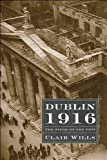 Dublin 1916: The Siege of the GPO (Profiles in History)