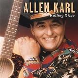 Allen Karl Rolling River