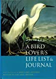img - for A Bird Lover's Life List & Journal book / textbook / text book