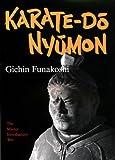 Karate-Do Nyumon: The Master Introductory Text (1568365004) by Funakoshi, Gichin