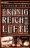 Das K�nigreich der L�fte: Roman