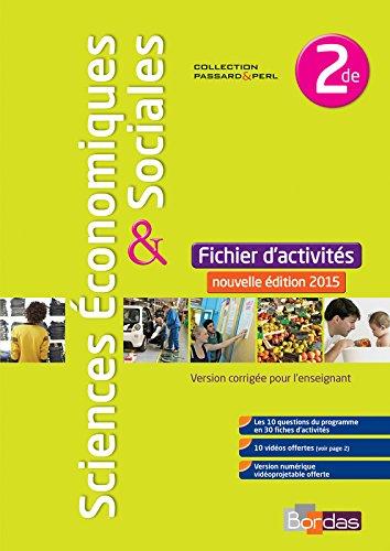 Sciences économiques et sociales 2de * Fichier d'activités (éd. 2015)