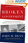 Broken Government: How Republican Rul...