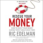 Rescue Your Money: How to Invest Your Money During These Tumultuous Times Hörbuch von Ric Edelman Gesprochen von: Jonathan Todd Ross