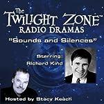 Sounds and Silences: The Twilight Zone Radio Dramas | Rod Serling