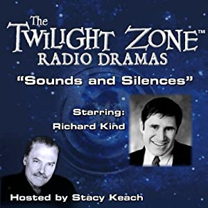 Sounds and Silences: The Twilight Zone Radio Dramas | [Rod Serling]