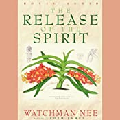 Release of the Spirit | [Watchman Nee]