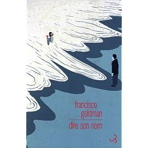 Dire son nom - Prix Femina étranger 2011