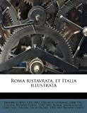 img - for Roma ristavrata, et Italia illustrata (Italian Edition) book / textbook / text book
