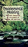 img - for Environmental Modeling: Fate and Transport of Pollutants in Water, Air, and Soil book / textbook / text book