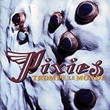 Pixies Trompe le Monde (1991)