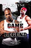 The Story Of: Game & Legend