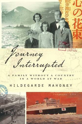 Download Journey Interrupted: A Family Without a Country in a World at War