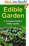 Edible Gardening: Edible Garden for B...