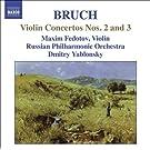 Bruch, M.: Violin Concertos Nos. 2 and 3