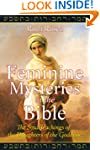 Feminine Mysteries in the Bible: The...