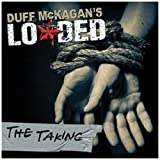 The Taking Duff McKagan's Loaded
