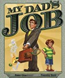 My Dad's Job (068982890X) by Glassman, Peter