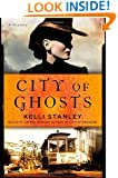 City of Ghosts: A Mystery (A Miranda Corbie Mystery)