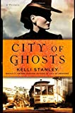 City of Ghosts (Miranda Corbie Mysteries)