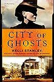 City of Ghosts (A Miranda Corbie Mystery)