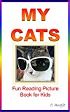 My Cats: Fun Reading Picture Book for Kids (Cute Animal Photos)