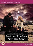 echange, troc Neither the Sea Nor the Sand [Import anglais]