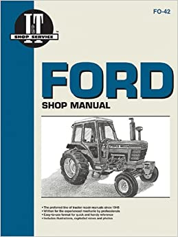 Ford Shop Manual Series 5000, 5600, 5610, 6600, 6610, 6700