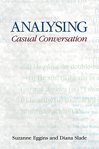 Analysing Casual Conversation (Equinox Textbooks & Surveys in Linguistics)